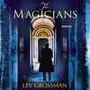 The Magicians by Lev Grossman (audiobook extract) read by  Mark Bramhall