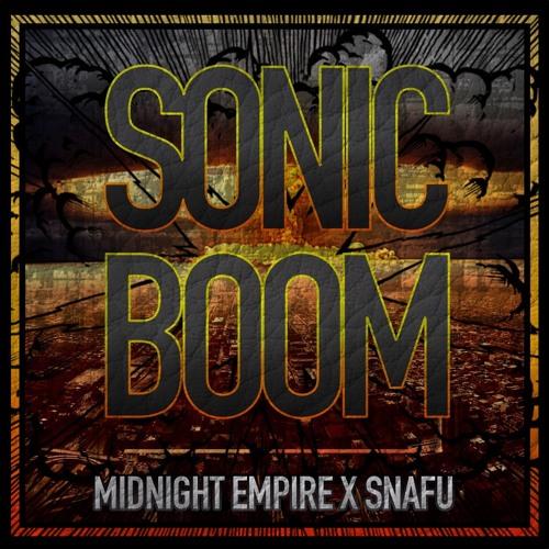 Midnight Empire x Snafu - Sonic Boom