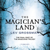 The Magician's Lands by Lev Grossman (audiobook extract) read by Mark bram