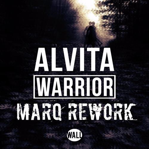Alvita - Warrior (MarQ Rework)