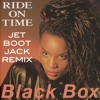 Black Box - Ride On Time (Jet Boot Jack Remix) FREE DOWNLOAD!