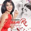 Dj Varsha - Sanam Re ( Love Mashup)Chillout Mix 2016