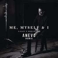 G‑Easy x Bebe rexha - Me. Myself & I (Anevo Remix) (Download)