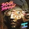 PINEO & LOEB - Soul Shakin' (Original Mix)