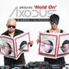Axodus Feat. Key of SHINee - Hold On (Dizzy Sunn Remix)