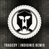 Tragedy ft. KIRSCH (Indiginis Remix) by DIGY