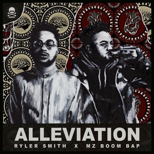 ALLEVIATION EP (prod. Mz Boom Bap)