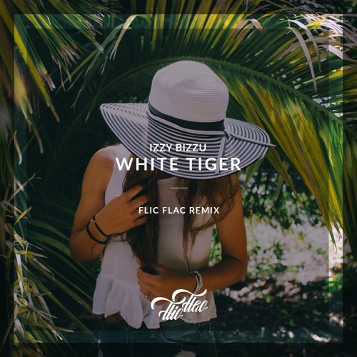 FlicFlac - White Tiger Remix