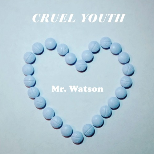 「mr watson cruel youth」的圖片搜尋結果
