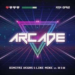 Dimitri Vegas & Like Mike vs W&W - Arcade - BEATPORT #1