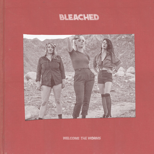 Bleached - Wednesday Night Melody