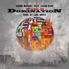 Domination Feat. Jason Rose (Prod. by Luke White)