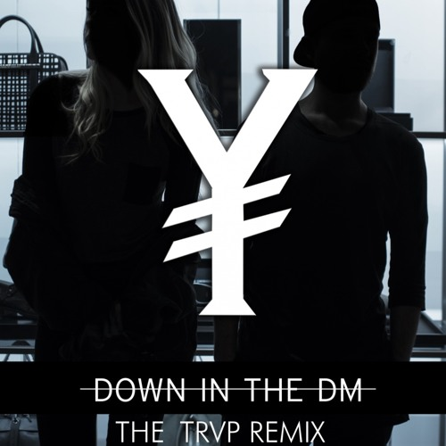 Yntendo down in the dm (the trvp remix)*buy=free download* by.