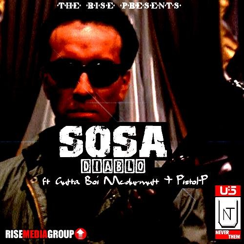 "The R.I.S.E Presents Diablo In ""SOSA"" Ft Gutta Boi Mcdurmutt x Pistol-P #risemoney"