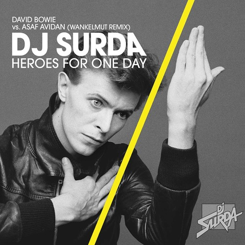 107 Dj. Surda - Asaf Avidan (Wankelmut Remix) vs. David Bowie - Heroes For One Day (Video Edit)