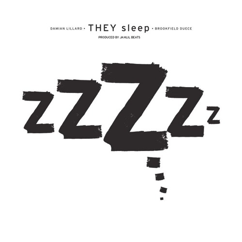 "Dame D.O.L.L.A. featuring Brookfield Duece - ""They Sleep"" (Produced by Jahlil Beats)"