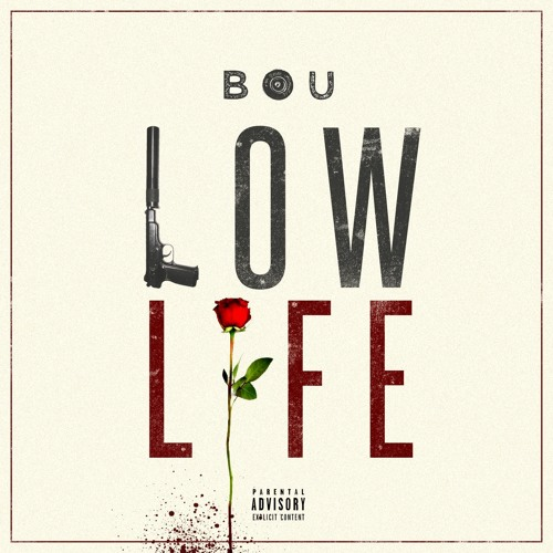 Bou-Low Life (Freestyle)