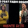 Niente Di Te feat. Fabio Degennaro