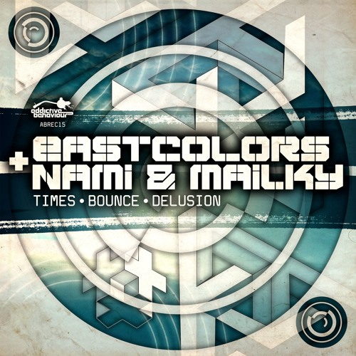 EastColors / Nami / Mailky - Times, Bounce & Delusion