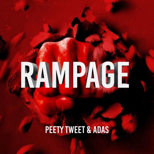 Peety Tweet & Adas - Rampage (Original Mix)