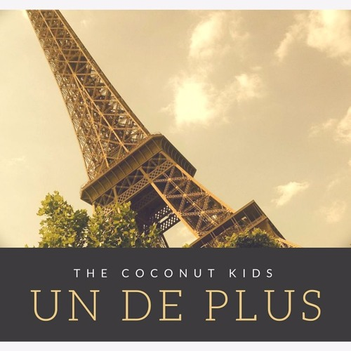 The Coconut Kids - Un De Plus (Ft. Caroline Herman)