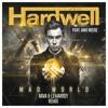 Hardwell Feat. Jake Reese - Mad World (Nava & Lemarroy Remix) *FREE DOWNLOAD*