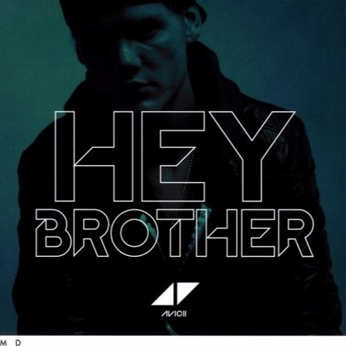 HEY AVICII BROTHER MUSIQUE TÉLÉCHARGER
