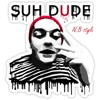 Download Getter - Suh Dude (N.B STYLE) Mp3