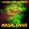 Noizekid X Sergio Mendes - Magalenha *Wiwek Support*