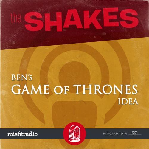Ben's Game of Thrones Idea Cover Art