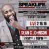 SPEAKLIFE Radio: Conversation w/ Sean C Johnson [Episode 10.4]
