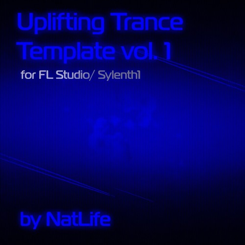 Uplifting Trance Template Vol. 1(Rework Of Armin Van Buuren Serenity)