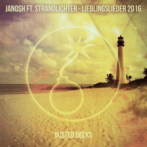 Janosh ft. Strandlichter - Lieblingslieder 2016 (Radio Edit)