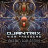 Djantrix - High Pressure EP Minimix (OUT NOW @Digital Om Productions)