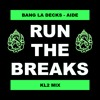 Bang La Decks - Aide (KL2 Mix)