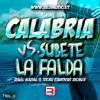 Calabria Vs. Subete La Falda (Raúl Nadal & Xemi Canovas Remix)
