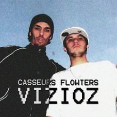 Casseurs Flowters - Vizioz