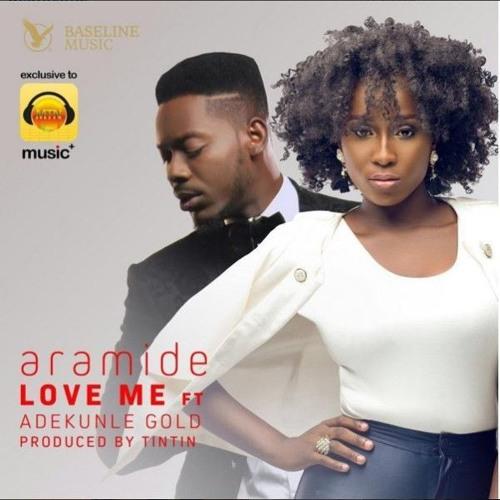 Aramide -Love Me  Ft  Adekunle - Gold|XclusiveAfrica