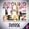 Around The Beatz #2 - Groovy & Big Room House Selection