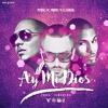 Yandel Ft. Pitbull - Ay Mi Dios (Alex Melero Remix 2016)