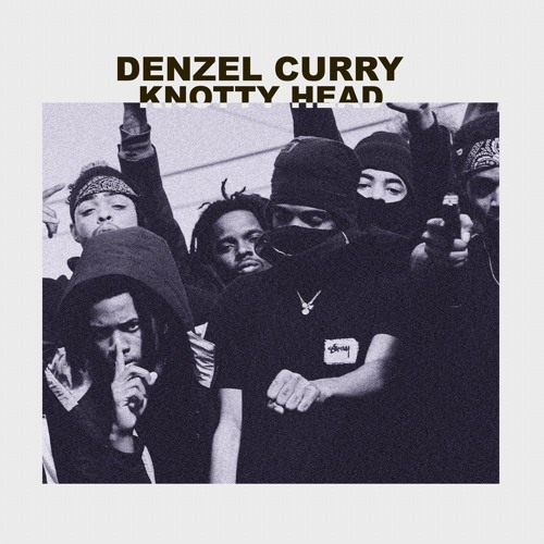 Denzel Curry - Knotty Head (Prod. FNZ & Ronny J)