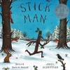 'Stick Man' by Julia Donaldson & Axel Scheffler