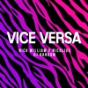 NICK WILLIAM X NICOLIUS X DJ RANDOM - VICE VERSA (REFIX 2016) | BUY4DOWNLOAD