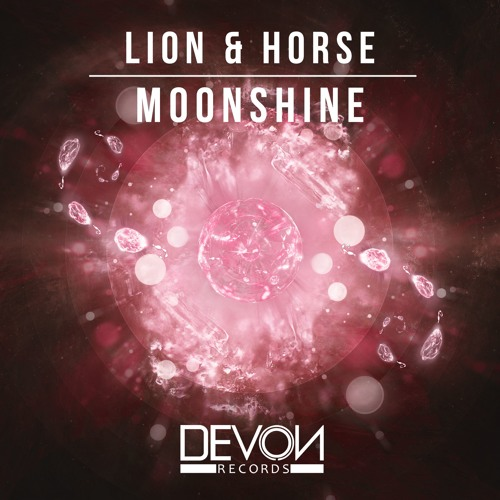 Lion & Horse - Moonshine (OUT NOW)