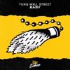 Yung Wall Street - Baby