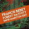 Download Francis Bebey - Forest Nativity (David Marston Edit) [Preview] Mp3