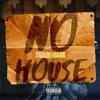 No House