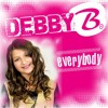 DEBBY B. - EVERYBODY SNIPPET for VIDEO PERFORMANCE (YOU TUBE)