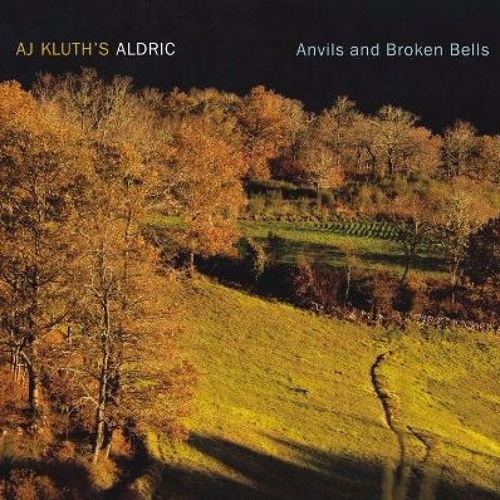 AJ Kluth's ALDRIC: Anvils and Broken Bells