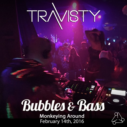 Bubbles & Bass : Monkeying Around